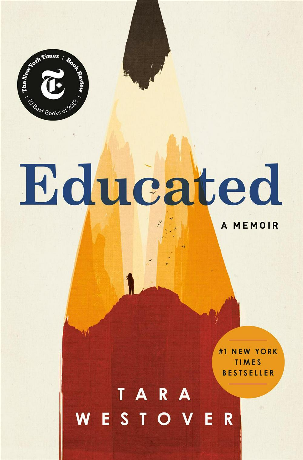 Educated: A Memoir by Tara Westover, ISBN: 9780399590504