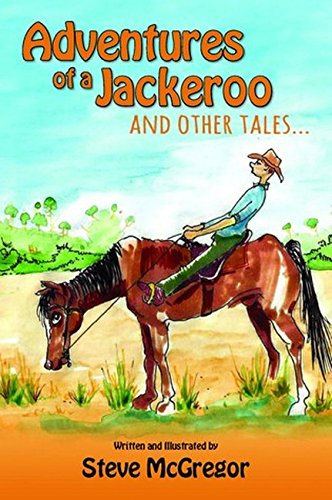 Adventures of a Jackeroo and Other TalesThe Bruce from Bondi Story