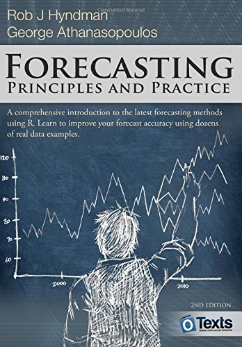 Forecasting: principles and practice by Rob J Hyndman, ISBN: 9780987507112