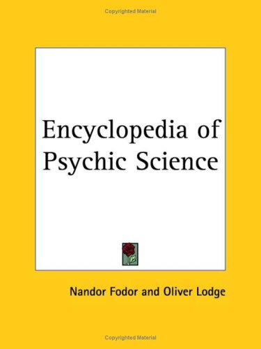Encyclopedia of Psychic Science (1933) by Nandor Fodor, ISBN: 9780766139312