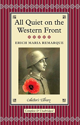 the horrors of war in the book all quiet on the western front by erich maria remarque All quiet on the western front – erich maria remarque brian murdoch, the translator, has given us in his afterword an excellent starting point for discussing this book.