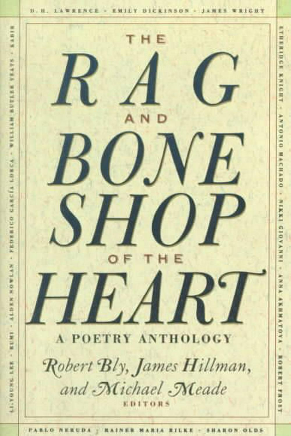 The Rag and Bone Shop of the Heart by Robert Bly, ISBN: 9780060924201