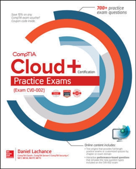 Comptia Cloud+ Certification Practice Exams (Exam Cv0-002) by Daniel LaChance, ISBN: 9781260122275