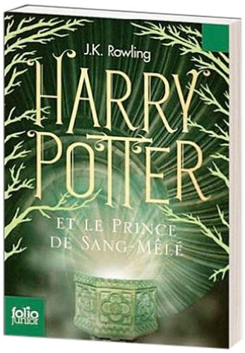 Harry Potter e le Prince de Sang-Mele (French edition of Harry Potter and the Half Blood Prince by J. K. Rowling, ISBN: 9780320081040
