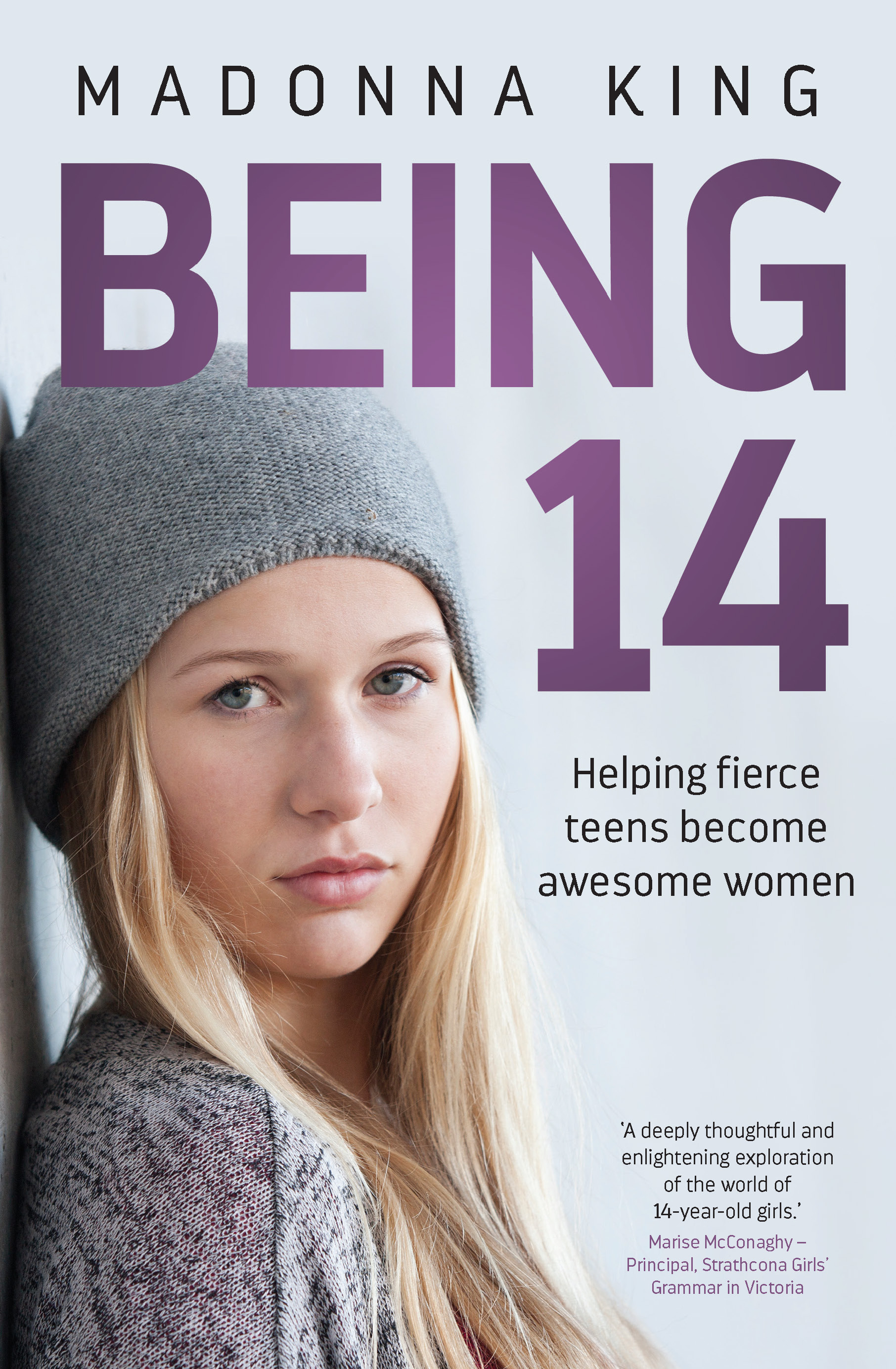 Being 14Helping Fierce Teens Become Awesome Women