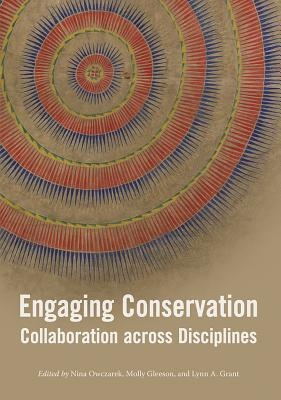 Engaging ConservationCollaboration Across Discplines
