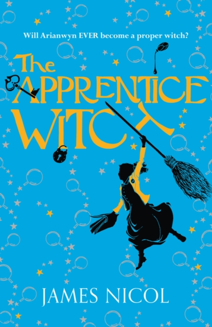 The Apprentice Witch by James Nicol, ISBN: 9781910655153