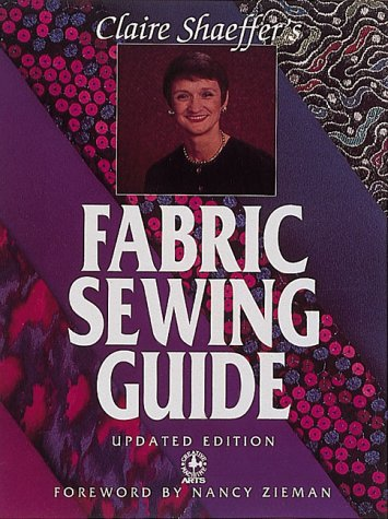 Claire Shaeffer's Fabric Sewing Guide by Claire B. Shaeffer, ISBN: 9780896895362