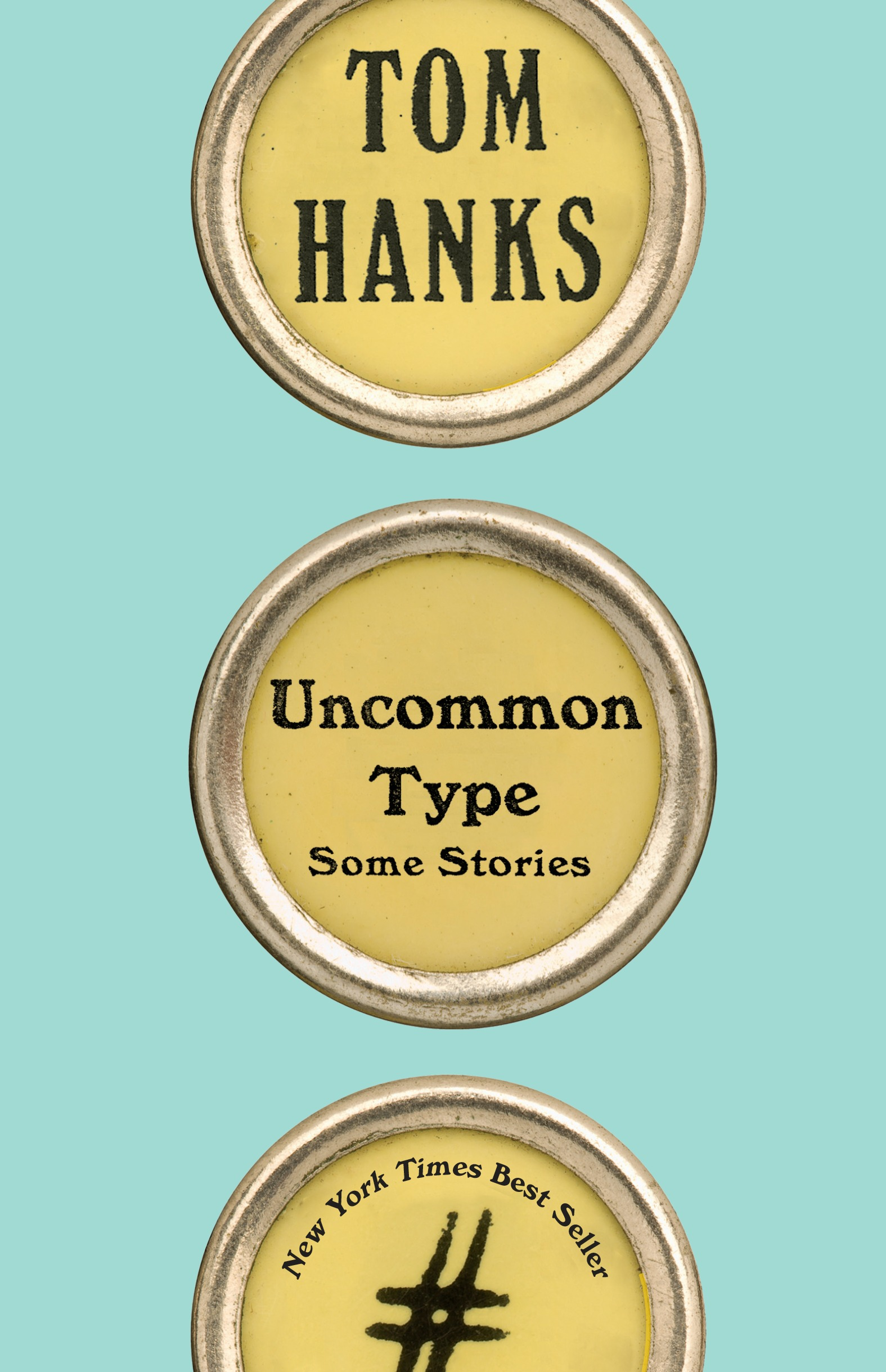 Uncommon Type by Tom Hanks, ISBN: 9781101946152