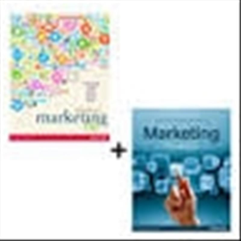 Value Pack Principles of Marketing and Marketing A Snapshot