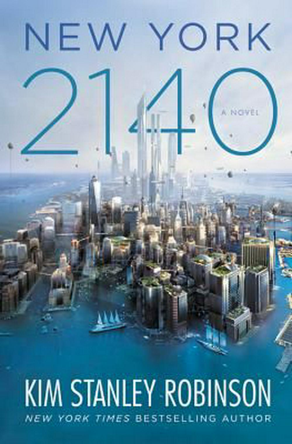New York 2140 by Kim Stanley Robinson, ISBN: 9780316262347