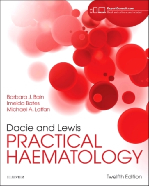 Dacie and Lewis Practical Haematology, 12e