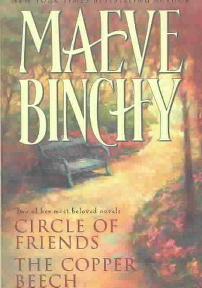 Maeve Binchy: Two Complete Novels: Circle of Friends; The Copper Beech by Maeve Binchy, ISBN: 9780517222027