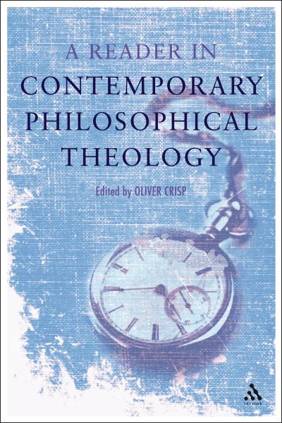 Reader in Contemporary Philosophical Theology