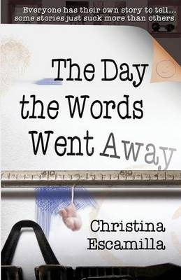 The Day the Words Went Away