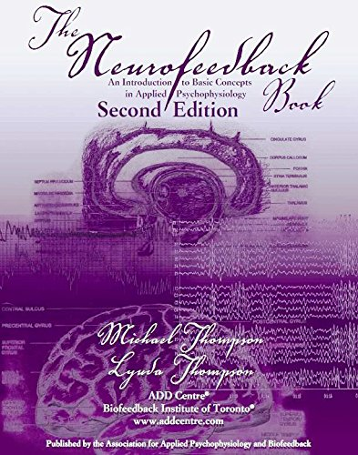 The Neurofeedback Book 2nd Edition: An Introduction to Basic Concepts in Applied Psychophysiology