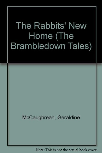 The Rabbits' New Home (The Brambledown Tales)