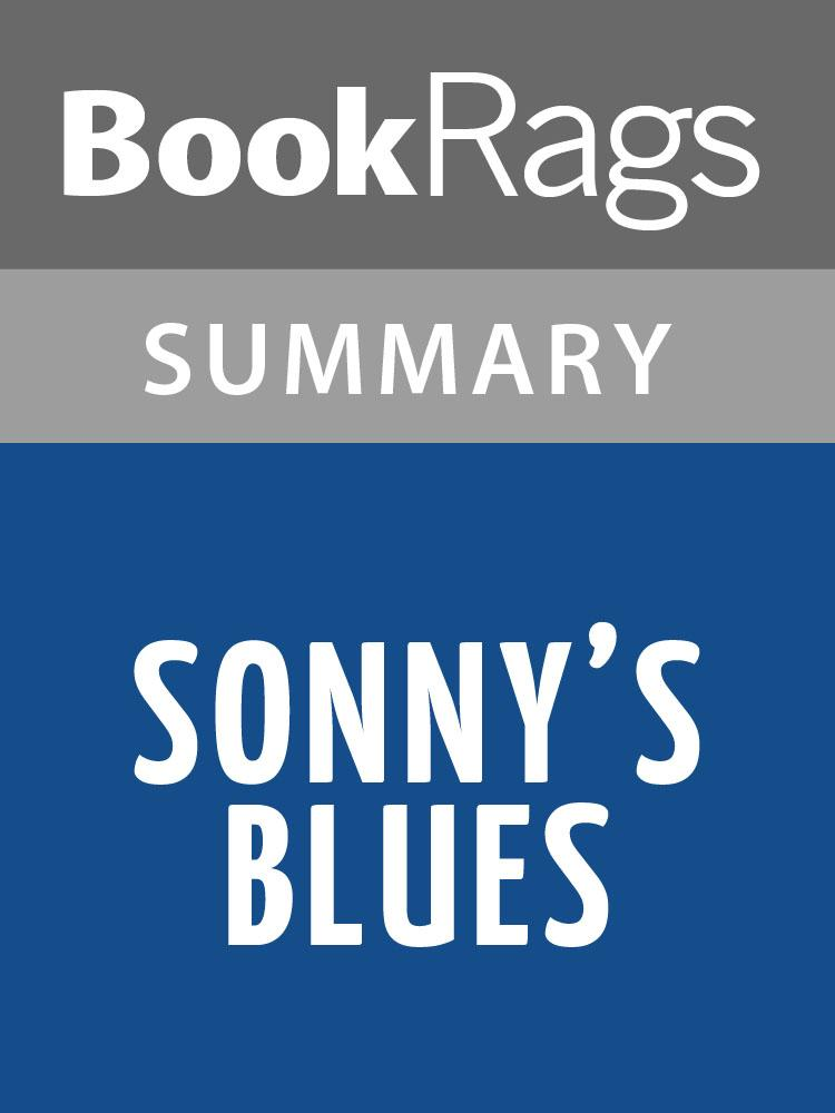 Sonny's Blues by James Baldwin Summary & Study Guide