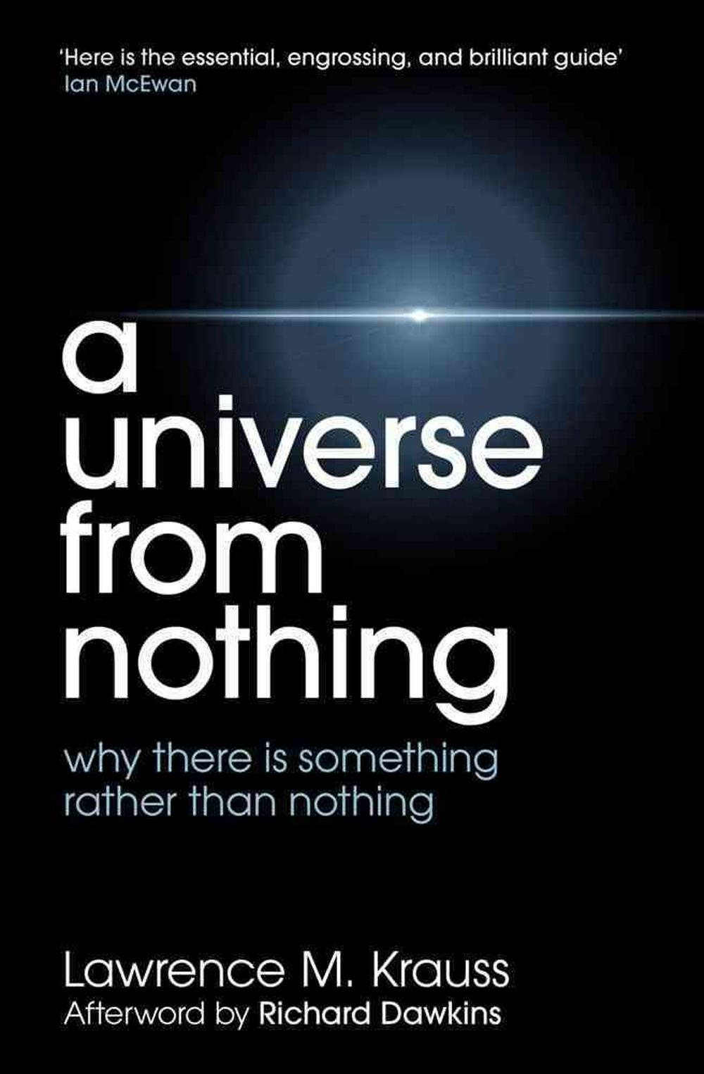 Universe from Nothing by Lawrence M. Krauss, ISBN: 9781471112683