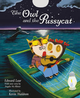 The Owl and the Pussycat.