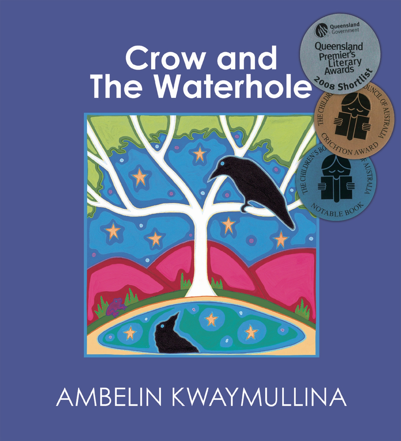 Crow and The Waterhole by Kwaymullina Ambelin, ISBN: 9781921696824