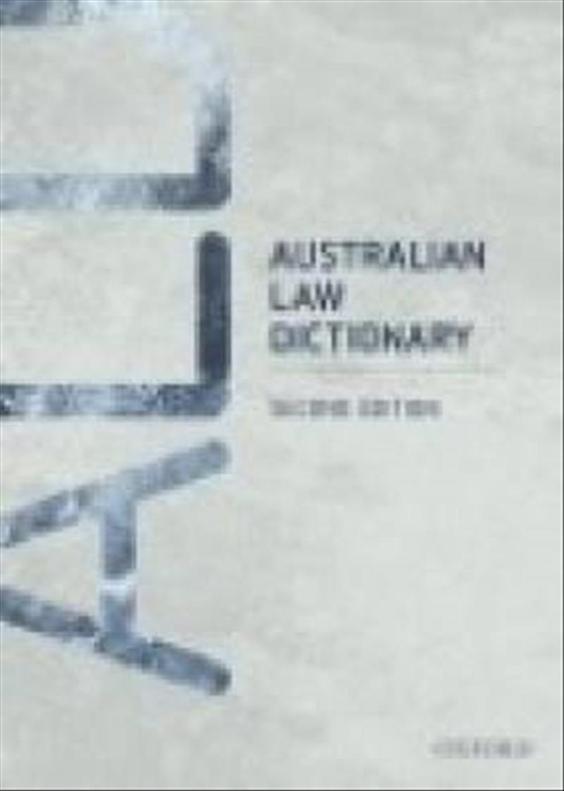 Australian Law Dictionary by Trisha Mann, ISBN: 9780195518511