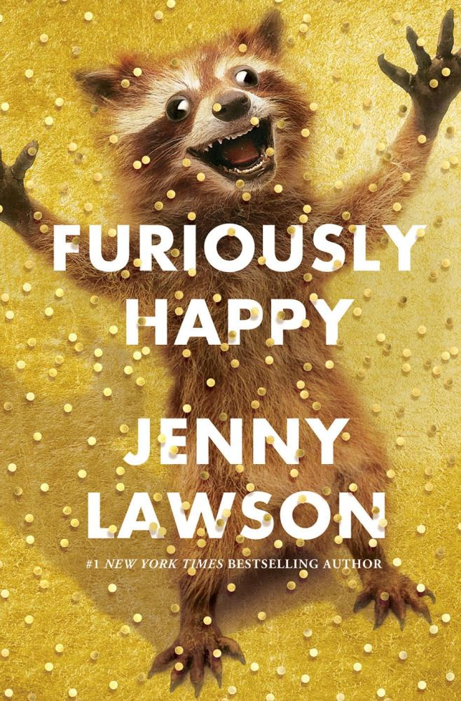 Furiously Happy by Lawson  Jenny, ISBN: 9781447238355