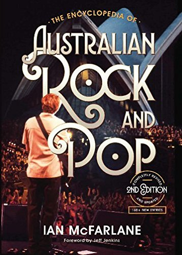 The Encyclopedia of Australian Rock and Pop2nd Edition