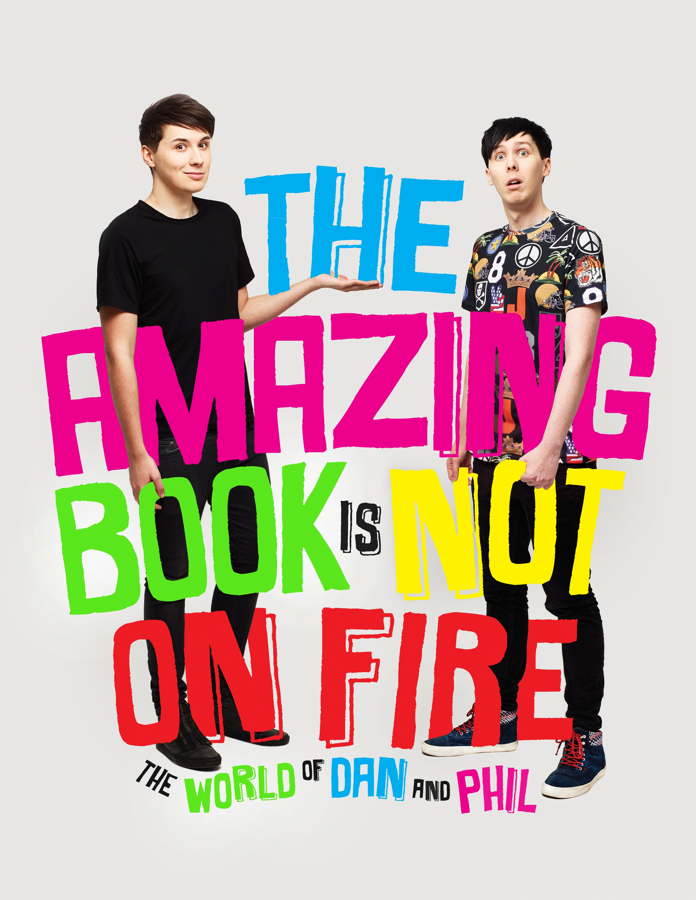 The Amazing Book is Not on Fire by Dan Howell, Phil Lester, ISBN: 9781785031090