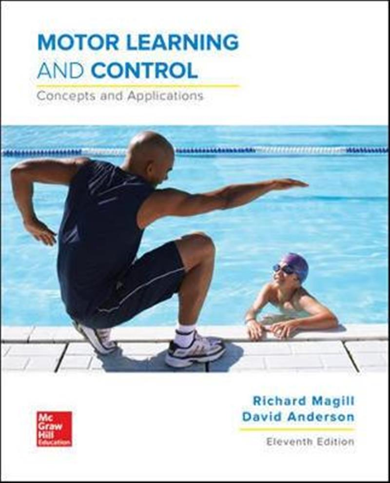 Motor Learning and ControlConcepts and Applications