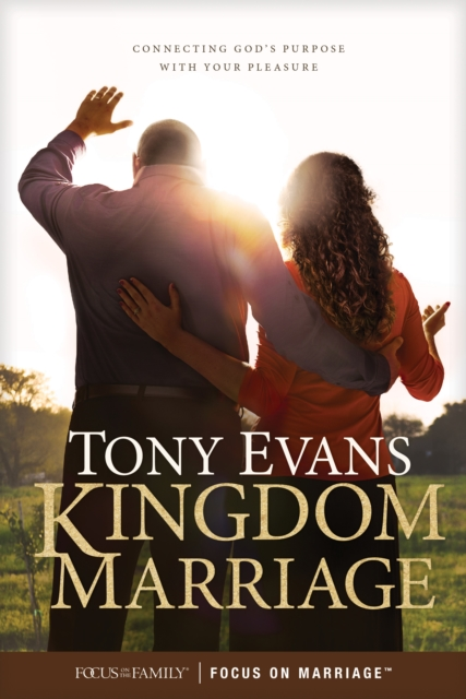 Kingdom MarriageConnecting God's Purpose with Your Pleasure