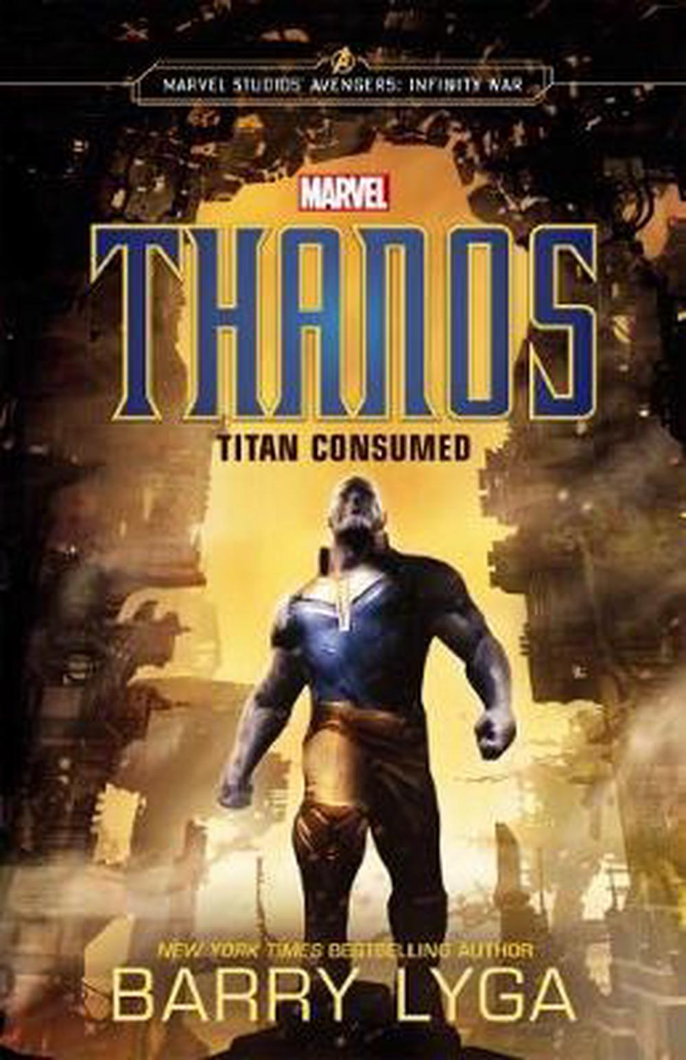 MarvelAvengers Infinity War: Thanos: Titan Consumed