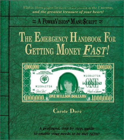 Emergency Handbook for Getting Money Fast!