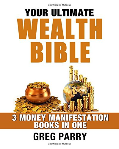 Your Ultimate Wealth Bible