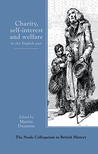 Charity, Self-Interest and Welfare in Britain1500 to the Present
