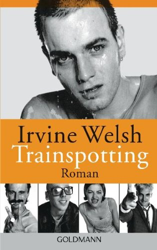 an overview of the novel trainspotting by irvine welsh The 336-page book is to be published in hardback on march 29, 2018 speaking recently welsh, 59, said the box office success of sequel t2 trainspotting, based on his book porno, meant movie bosses.