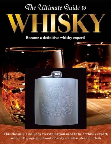 The Ultimate Guide to Whisky by Igloo Books Ltd, ISBN: 9781781973912