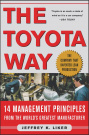 The Toyota Way : 14 Management Principles from the World's Greatest Manufacturer by Liker, Jeffrey, ISBN: 9787770941344