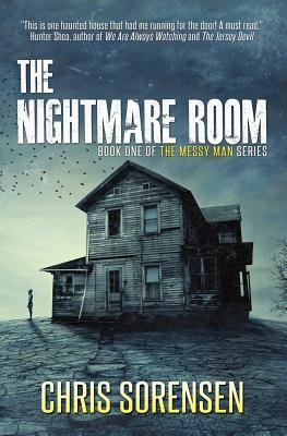 The Nightmare Room: Volume 1 (The Messy Man Series)