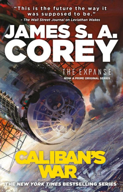Caliban's War by James S.A. Corey, ISBN: 9780316202275