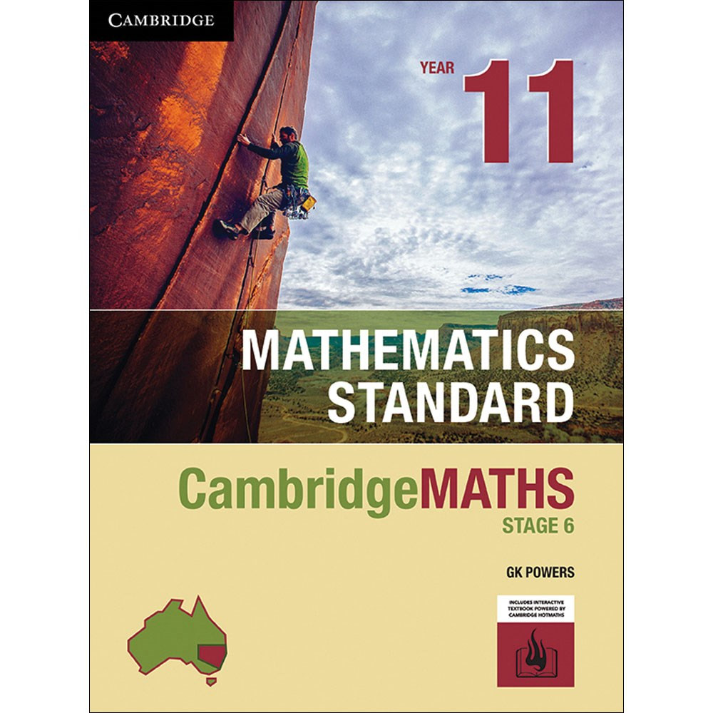 Cambridge Maths Stage 6 NSW Standard Year 11 Print Bundle (Textbook and Hotmaths) by Gregory Powers,Cambridge HOTmaths, ISBN: 9781108434638