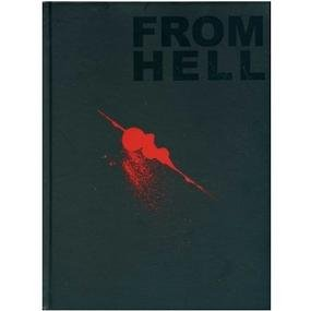 From Hell: Being A Melodrama In Sixteen Parts.