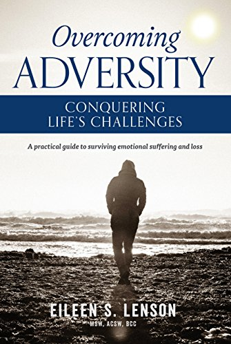 Overcoming Adversity: Conquering Life's Challenges