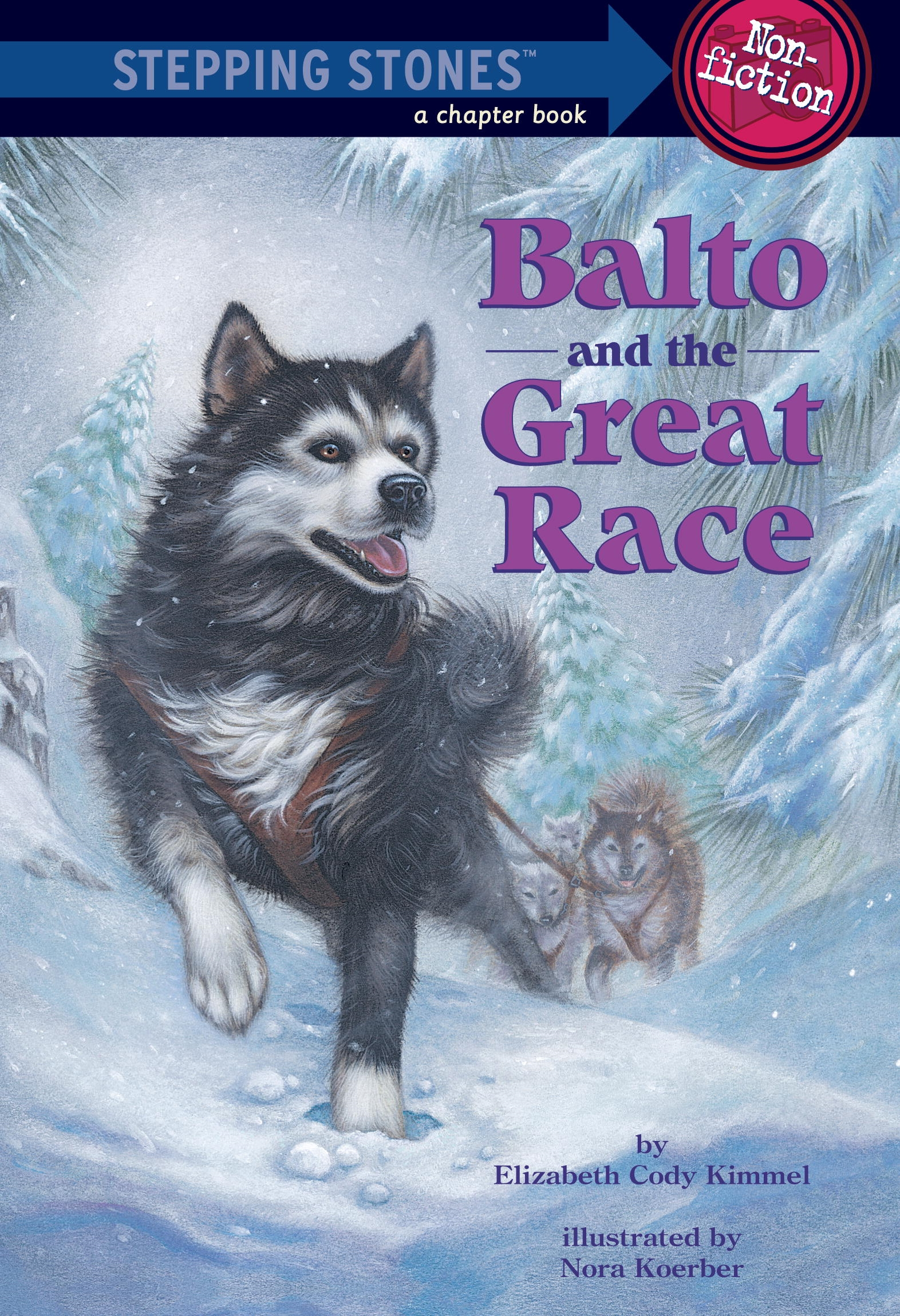 Stepping Stone: Balto And The Great Race by Elizabeth Cody Kimmel, ISBN: 9780679891987