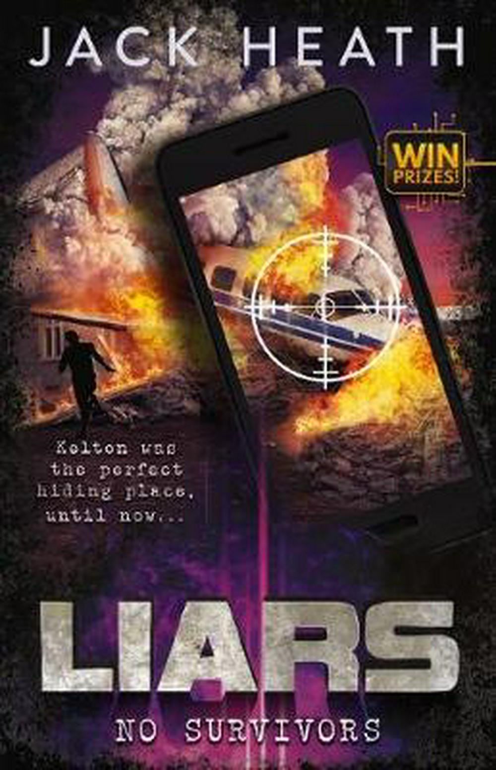 Liars #2No Survivors by Jack Heath, ISBN: 9781742761930