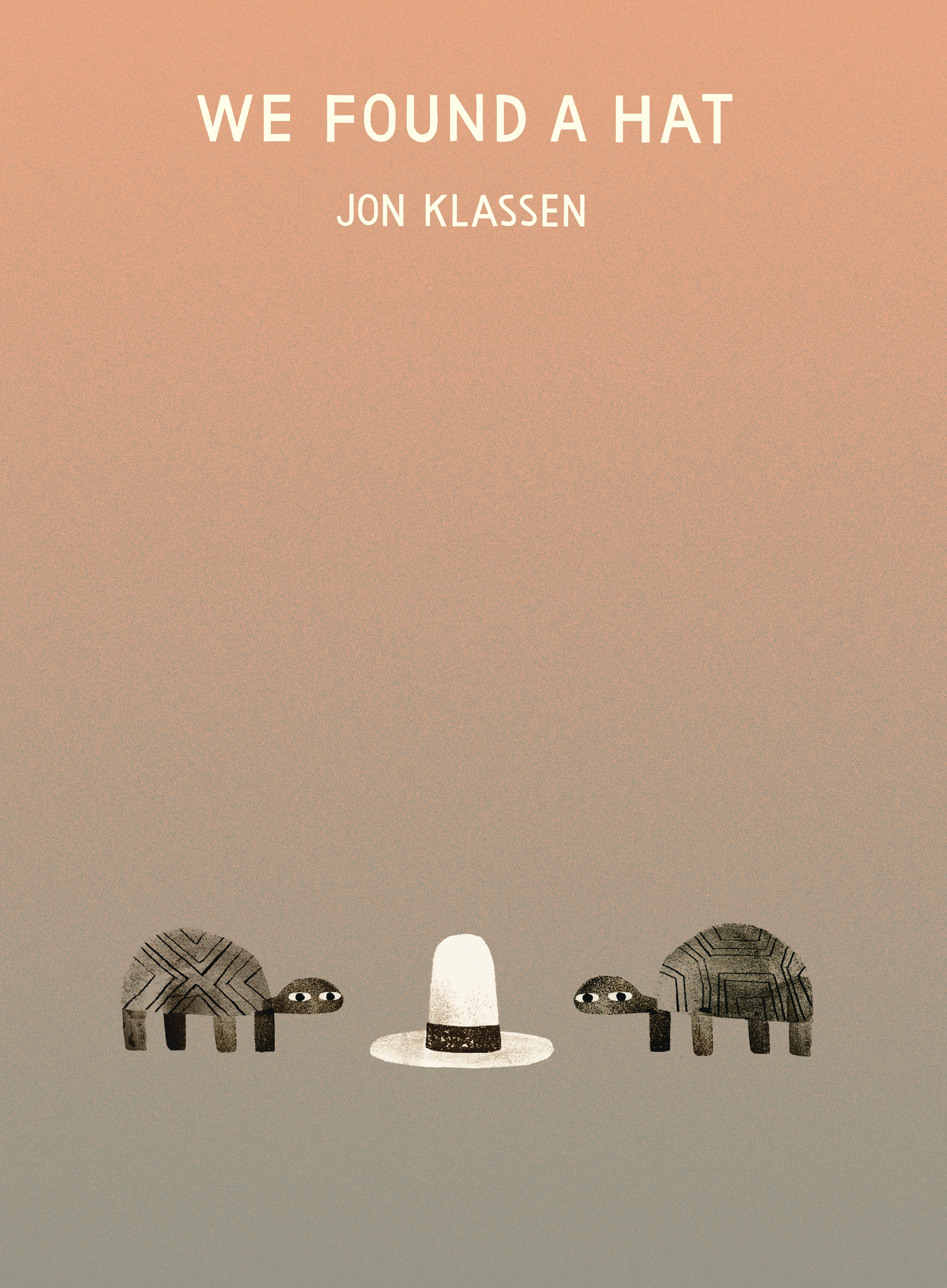 We Found a Hat by Jon Klassen, ISBN: 9781406347517