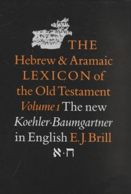 The Hebrew and Aramaic Lexion of the Old Testement: vols 1-5