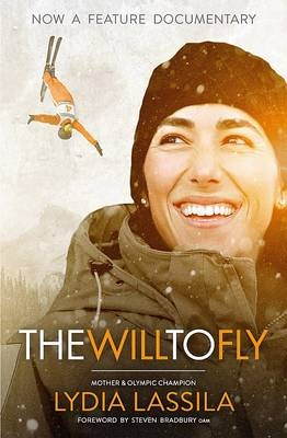 Will to Fly by Lydia Lassila, ISBN: 9780980597332