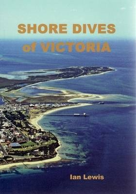 Shore Dives of Victoria