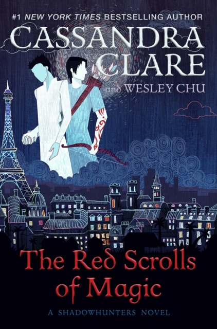 The Red Scrolls of Magic by Cassandra Clare, ISBN: 9781471162138